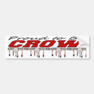 Proud to be Crow Bumper Sticker