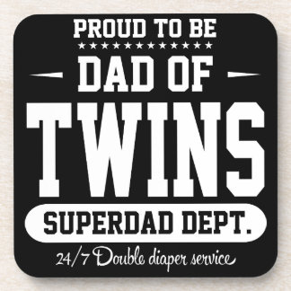 Proud To Be Dad Of Twins Superdad Dept. Coaster