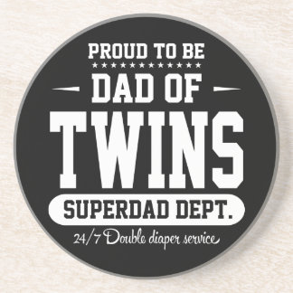 Proud To Be Dad Of Twins Superdad Dept. Sandstone Coaster