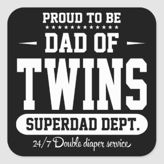 Proud To Be Dad Of Twins Superdad Dept. Square Sticker