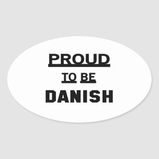 Proud to be Danish Oval Sticker