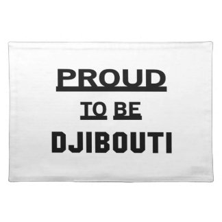 Proud to be Djibouti Placemat