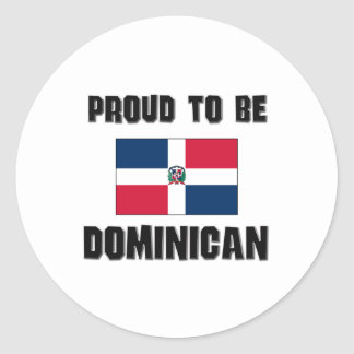 Proud To Be DOMINICAN Classic Round Sticker