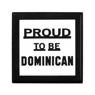 Proud to be Dominican Keepsake Box