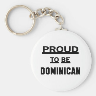 Proud to be Dominican Keychain