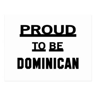 Proud to be Dominican Postcard