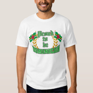 Proud to be Dominican Tee Shirt