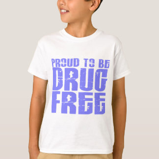 Proud To Be Drug Free 2 Light Blue T-Shirt