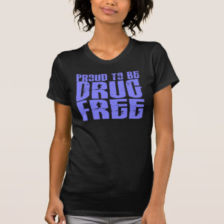 Proud To Be Drug Free 2 Light Blue Tee Shirt