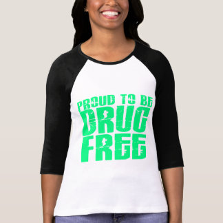 Proud To Be Drug Free 2 Light Green T-shirts