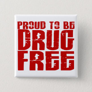 Proud To Be Drug Free 2 Pinback Button