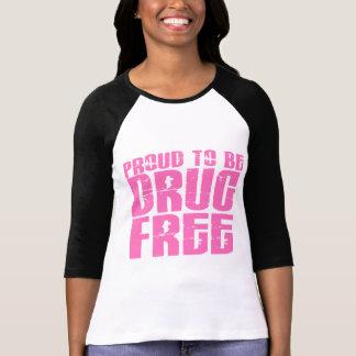 Proud To Be Drug Free 2 Pink T-Shirt