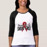 Proud To Be Drug Free Shirt