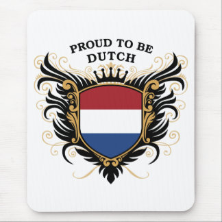 Proud to be Dutch Mouse Pad