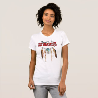 Proud to be Duwamish T-Shirt