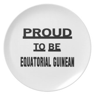 Proud to be Equatorial Guinean Dinner Plate