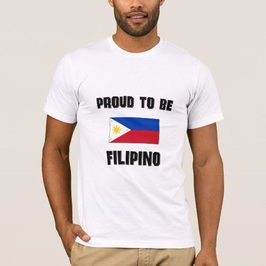 Proud To Be FILIPINO T-Shirt