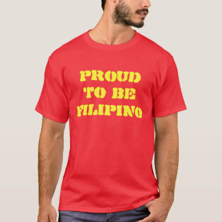 PROUD TO BE FILIPINO tee