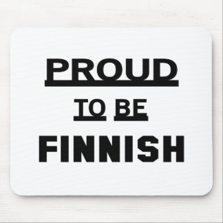 Proud to be Finnish Mouse Pad