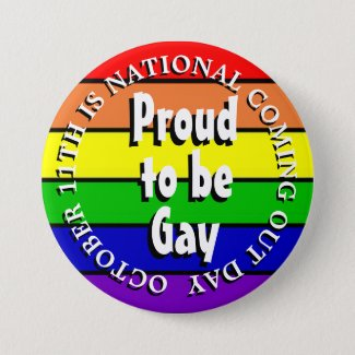 Proud to be Gay, National Coming Out Day Button