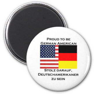 Proud to be German American 2 Inch Round Magnet
