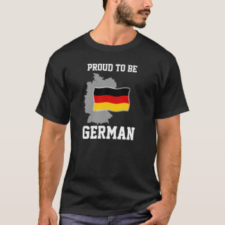 Proud to be German T-Shirt