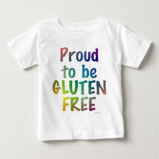 Proud to Be Gluten Free Baby T-Shirt