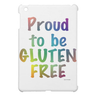 Proud to Be Gluten Free Case For The iPad Mini