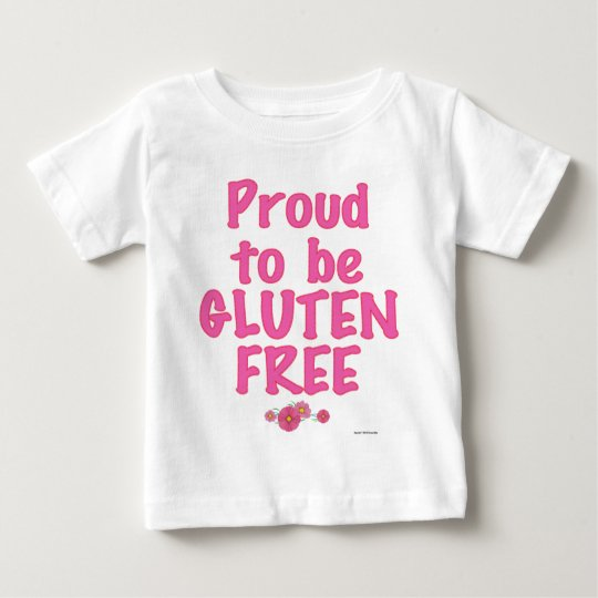 Proud to Be Gluten Free - Pink Baby T-Shirt