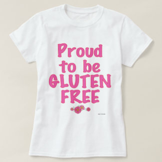 Proud to Be Gluten Free - Pink T-shirt