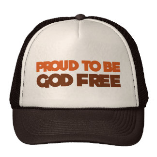 Proud to be God Free Atheist Hats