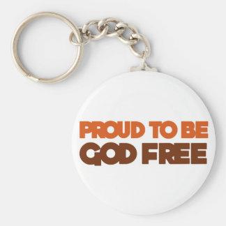 Proud to be God Free Atheist Keychain
