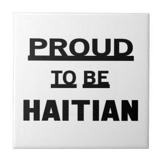 Proud to be Haitian Ceramic Tile