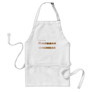 Proud to be Halfrican American Adult Apron