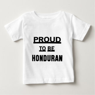 Proud to be Honduran Baby T-Shirt