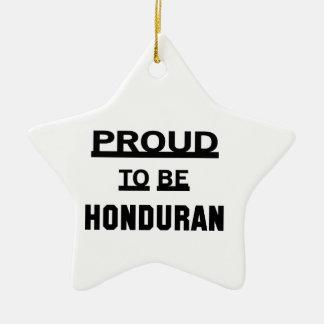 Proud to be Honduran Ceramic Ornament