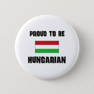 Proud To Be HUNGARIAN Pinback Button
