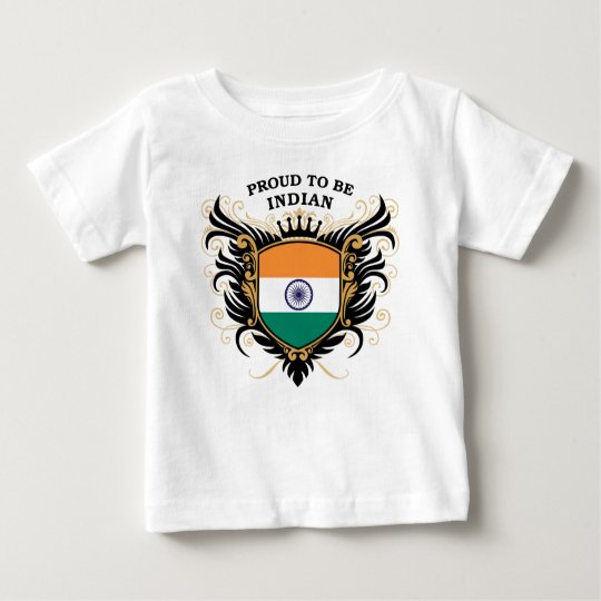 Proud to be Indian Baby T-Shirt