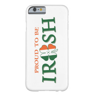 Proud to be Irish Barely There iPhone 6 Case