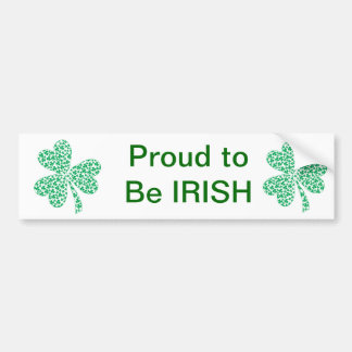 Proud To Be Irish - St Pattys Shamrock Bumper Sticker