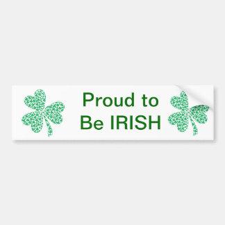Proud To Be Irish - St Pattys Shamrock Car Bumper Sticker