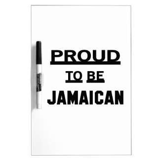 Proud to be Jamaican Dry-Erase Board