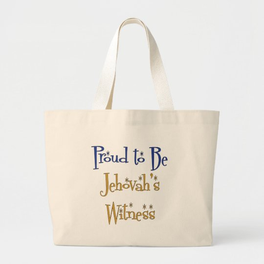 Proud to be Jehovah's Witness Large Tote Bag
