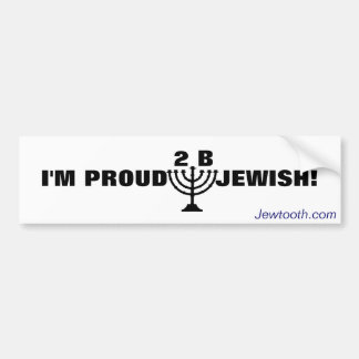 Proud to be Jewish! Car Bumper Sticker