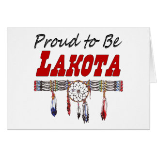 Proud To Be Lakota All Occasion Card