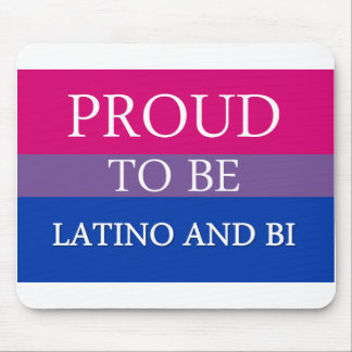 Proud To Be Latino and Bi Mouse Pad