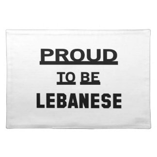Proud to be Lebanese Placemat