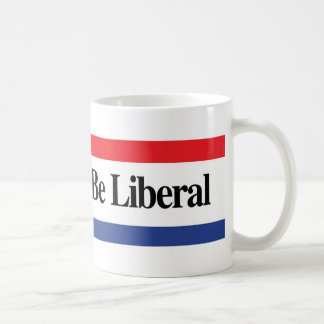 Proud To Be Liberal Mug