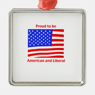 Proud to be Liberal Square Metal Christmas Ornament