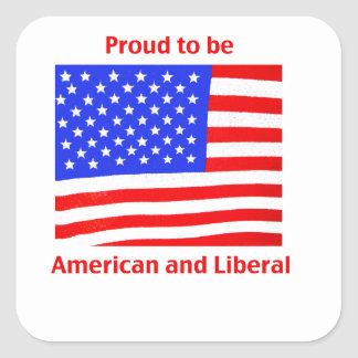 Proud to be Liberal Square Sticker